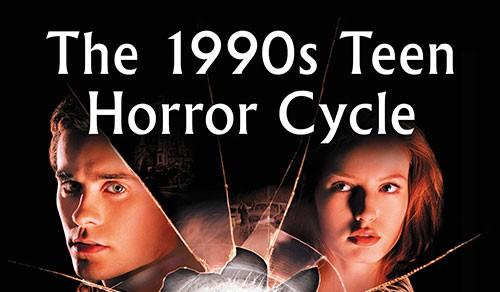 Teen Horror Cycle